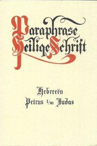 Paraphrase van de Brief aan de Hebreeën Petrus tm Judas E. Smilde