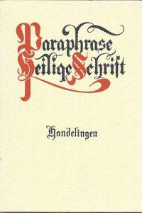 Paraphrase van het boek Handelingen H.A. Wiersinga