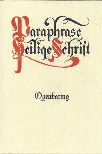 Paraphrase van het boek Openbaring J. van Dijk
