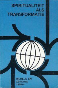 Spiritualiteit als transformatie Wereld en zending 1986 4