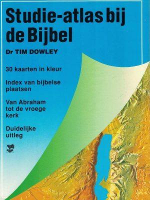 Studie-atlas bij de Bijbel - Dr. Tim Dowley
