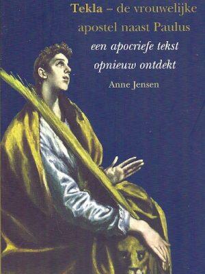 Tekla de vrouwelijke apostel naast Paulus Anne Jense