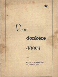 Voor donkere dagen C.J. Hoekendijk