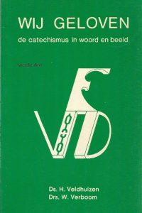 Wij geloven de catechismus in woord en beeld 2e deel 6eDruk