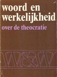 Woord en werkelijkheid over de theocratie P.F. Th. Aalders