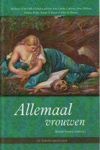 Allemaal vrouwen 21 bijbelse portretten Mirjam Vermeij met DVD