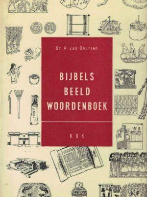 Bijbels Beeld Woordenboek Dr. A. van Deursen 9024231892 7e druk