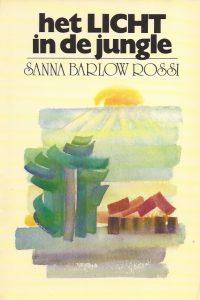 Het licht in de jungle-Sanna Barlow Rossi-9060643801