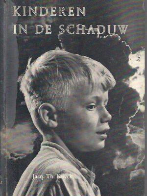 Kinderen in de schaduw Jacq.Th . Kuyck