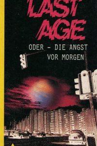 Last age oder die Angst vor morgen Andreas Steinmeister