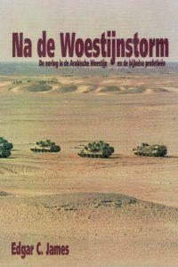 Na de woestijnstorm Edgar C. James 9063531877