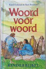 Woord voor woord-Kinderbijbel-Karel Eykman-902540457X-9789025404574