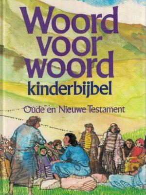 Woord voor woord-kinderbijbel-Oude en Nieuwe Testament-Karel Eykman-9021046881
