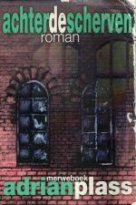 Achter de scherven-roman-Adrian Plass-905787007X