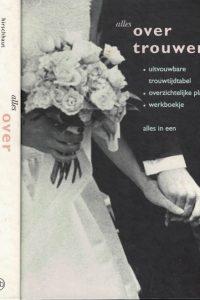Alles over trouwen alles in een Jaclyn C Hirschhaut