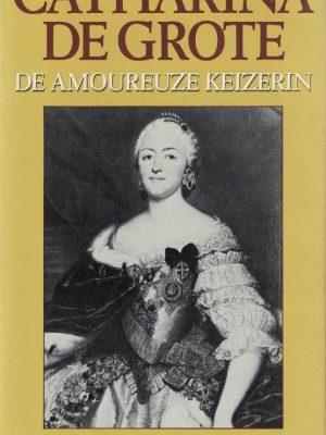 Catharina de Grote de amoureuze keizerin K. Waliszevski 9067901903