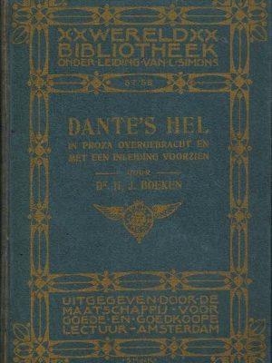 Dantes hel in proza overgebracht en met een inleiding voorzien door dr. H.J. Boeken