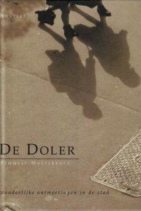 De Doler wonderlijke ontmoetingen in de stad Remmelt Mastenbroek 9063534086