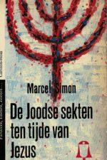 De Joodse sekten ten tijde van Jezus-Marcel Simon