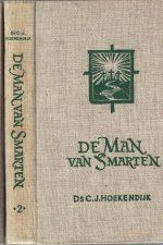De Man van Smarten-C.J. Hoekendijk-Set deel 1 en 2