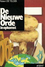 De Nieuwe Orde in opkomst-Robert De Telder