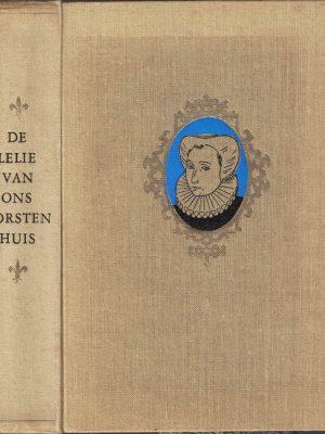 De lelie van ons vorstenhuis door Caroline Atwater Mason en Diet Kramer-2e druk