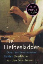 De liefdesladder-over familie en nieuwe liefdes-Else-Marie van den Eerenbeemt-Inez van Eijk-9789063053178