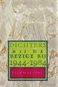 Dichters bij De Bezige Bij 1944 1984 Geertjan Lubberhuizen