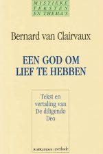 Een God om lief te hebben-tekst en vertaling van De diligendo Deo