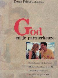 God en je partnerkeuze Derek Prince met Ruth Prince 9075185332