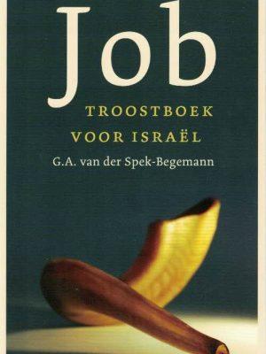 Job-troostboek voor Israël-een bijbelstudie-G.A. van der Spek-Begemann