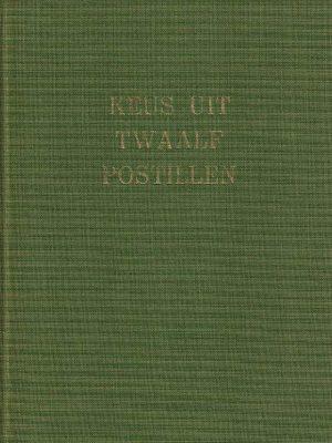Keus uit twaalf Postillen M.H. Bolkestein en Kr. Strijd 9023912284