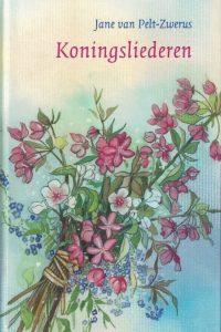 Koningsliederen gedichten Jane van Pelt Zwerus 9061408172