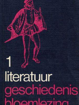 Literatuur geschiedenis bloemlezing Eerste deel Aanvang tot omstreeks 1880 H.J.M.F. Lodewick