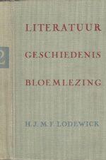 Literatuur geschiedenis & bloemlezing-Tweede deel-Omstreeks 1880 tot heden-H.J.M.F. Lodewick-21e druk