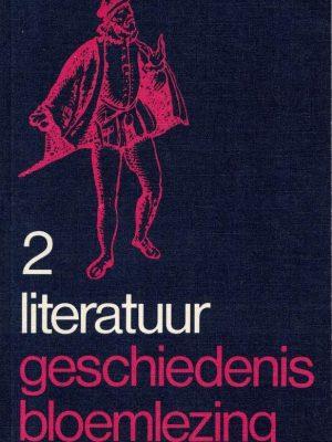 Literatuur geschiedenis bloemlezing Tweede deel Omstreeks 1880 tot heden H.J.M.F. Lodewick