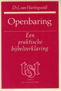 Openbaring een praktische bijbelverklaring L. van Hartingsveld 9024225094