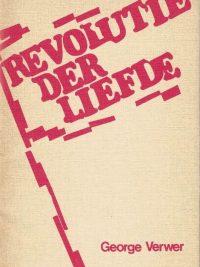 Revolutie der liefde George Verwer