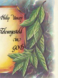 Teleurgesteld in God Philip Yancey 9063531672