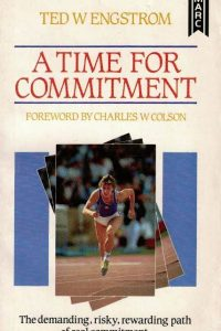 A Time for Commitment Ted W. Engestrom 0860656578