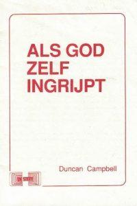 Als God zelf ingrijpt Duncan Campbell