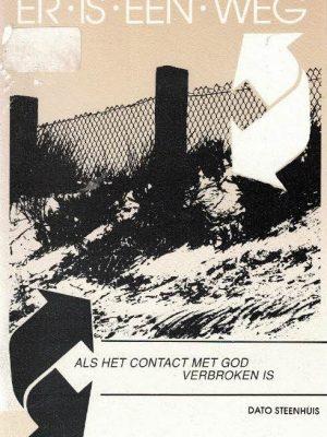 Als het contact met God verbroken is-Dato Steenhuis-906353180X