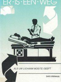 Als uw lichaam moeite geeft-Er is een weg, deel 5-Dato Steenhuis-9063531818