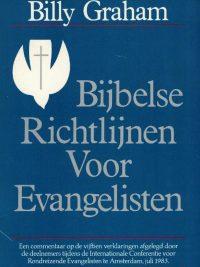Bijbelse richtlijnen voor evangelisten Billy Graham 0890660727