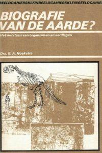 Biografie van de aarde-het ontstaan van organismen en aardlagen-G.A. Hoekstra
