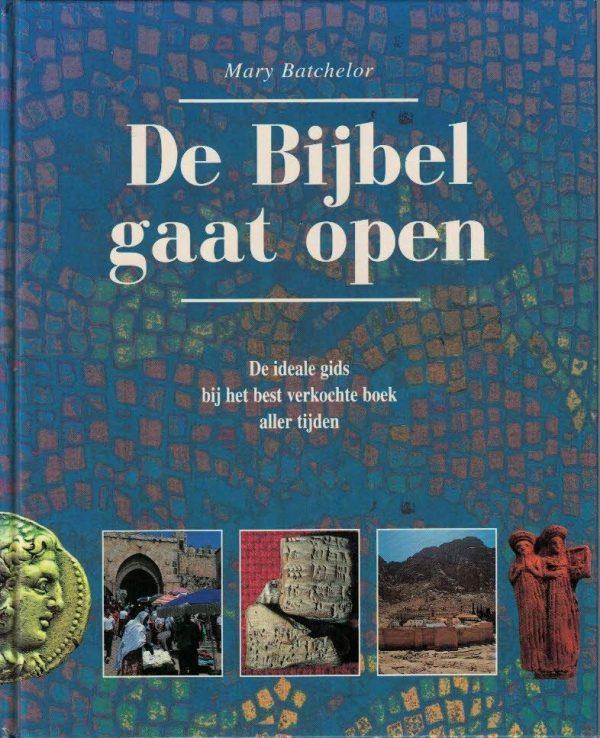 De Bijbel gaat open-Mary Batchelor-9033812703