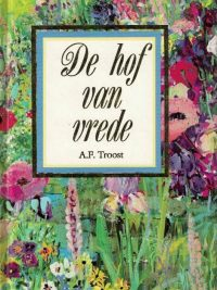 De hof van vrede-André F. Troost (1996)