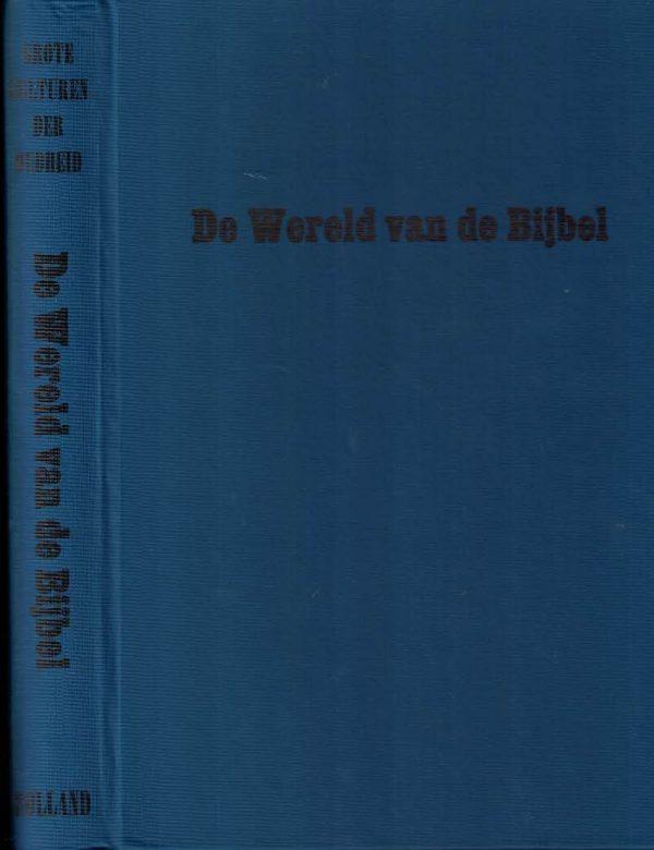 De wereld van de Bijbel-vijf millennia in Palestina en Syrië-Anton Jirku