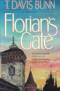 Florian's Gate-T. Davis Bunn-1556612443