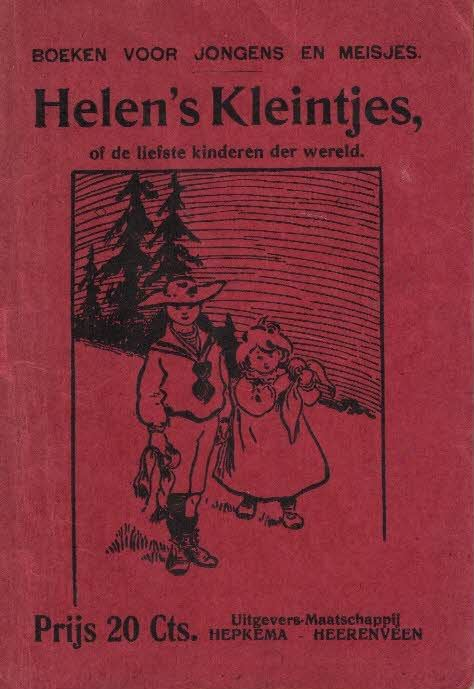Helen's kleintjes, of De liefste kinderen der wereld-Hepkema